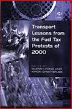 Transport Lessons from the Fuel Tax Protests of 2000 9780754618447