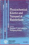Physicochemical Kinetics and Transport at Biointerfaces 9780471498452