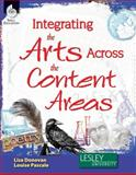 Integrating the Arts Across the Content Areas 1st Edition