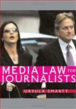 Media Law for Journalists 9781412908467