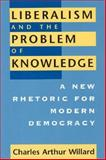 Liberalism and the Problem of Knowledge 9780226898469