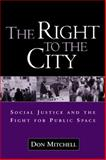 The Right to the City 1st Edition