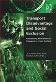 Transport Disadvantage and Social Exclusion 9780754618478