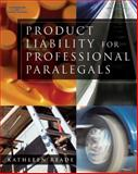 Product Liability for Professional Paralegals 9780766848481