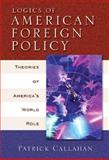 Logics of American Foreign Policy 9780321088482