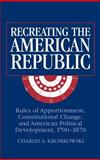 Recreating the American Republic 9780521808484