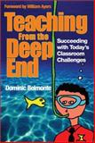 Teaching from the Deep End 9780761938484