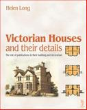 Victorian Houses and Their Details 9780750648486