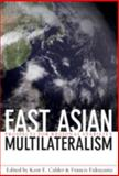 East Asian Multilateralism