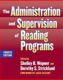 The Administration and Supervision of Reading Programs 9780807748497