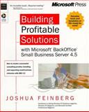 Building Profitable Solutions with Microsoft Backoffice Small Business Server 4.5 9780735608498