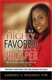 How to Be Highly Favored and Empowered to Prosper in Your Job Search 9780976678502