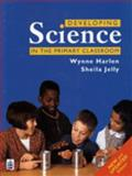 Developing Science in the Primary Classroom 9780582308510
