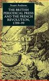 The British Periodical Press and the French Revolution, 1789-99 9780333738511