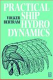 Practical Ship Hydrodynamics 9780750648516