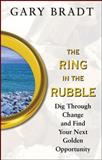The Ring in the Rubble 9780071488518