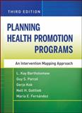 Planning Health Promotion Programs 9780470528518