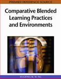 Comparative Blended Learning Practices and Environments 9781605668529