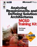 Analyzing Requirements and Defining Solution Architectures Mcsd Training Kit 9780735608542