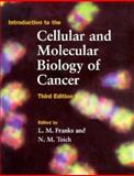 Introduction to the Cellular and Molecular Biology of Cancer 3rd Edition