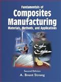 Fundamentals of Composites Manufacturing 9780872638549