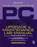 The Complete PC Upgrade and Maintenance Lab Manual 9780782128550