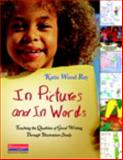 Teaching the Qualities of Good Writing Through Illustration Study 1st Edition