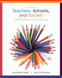Teachers, Schools, and Society 2nd Edition