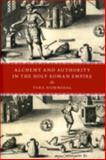 Alchemy and Authority in the Holy Roman Empire 9780226608563