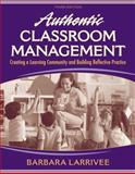 Authentic Classroom Management 9780205578566