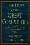 The Lives of the Great Composers 3rd Edition