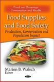 Food Supplies and Food Safety 9781616688585
