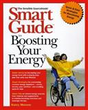 Smart Guide to Boosting Your Energy 9780471318590