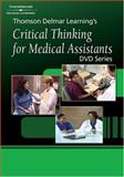 Critical Thinking for Medical Assistants 9781401838591