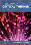 Becoming a Critical Thinker 8th Edition