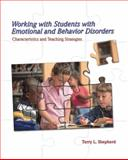 Working with Students with Emotional and Behavior Disorders 9780132298599