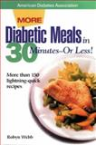 Diabetic Meals in 30 Minutes--Or Less! 9780945448600