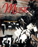 A Brief History of Music in Western Culture 9780131838604