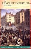 The Revolutionary Era, 1789-1850 3rd Edition