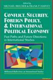 Conflict, Security, Foreign Policy, and International Political Economy 9780472088607