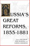 Russia's Great Reforms, 1855-1881 9780253208613