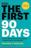 The First 90 Days, Updated and Expanded 10th Edition