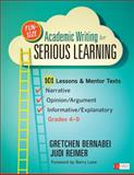 Fun-Size Academic Writing for Serious Learning, Grades 4-9