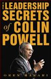 The Leadership Secrets of Colin Powell 1st Edition