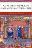 Constitutional Law and National Pluralism 9780199298617