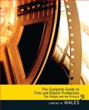 The Complete Guide to Film and Digital Production 2nd Edition