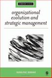 Organizational Evolution and Strategic Management 9781412908627