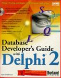 Database Developer's Guide with Delphi 2 9780672308628