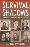 Survival in the Shadows 9780971068636