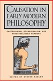 Causation in Early Modern Philosophy 9780271008639